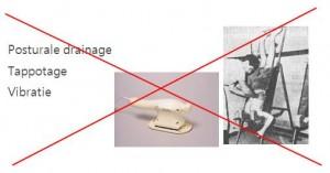 Passieve technieken - geen effecten - posturale drainage - Tappotage - Vibratie